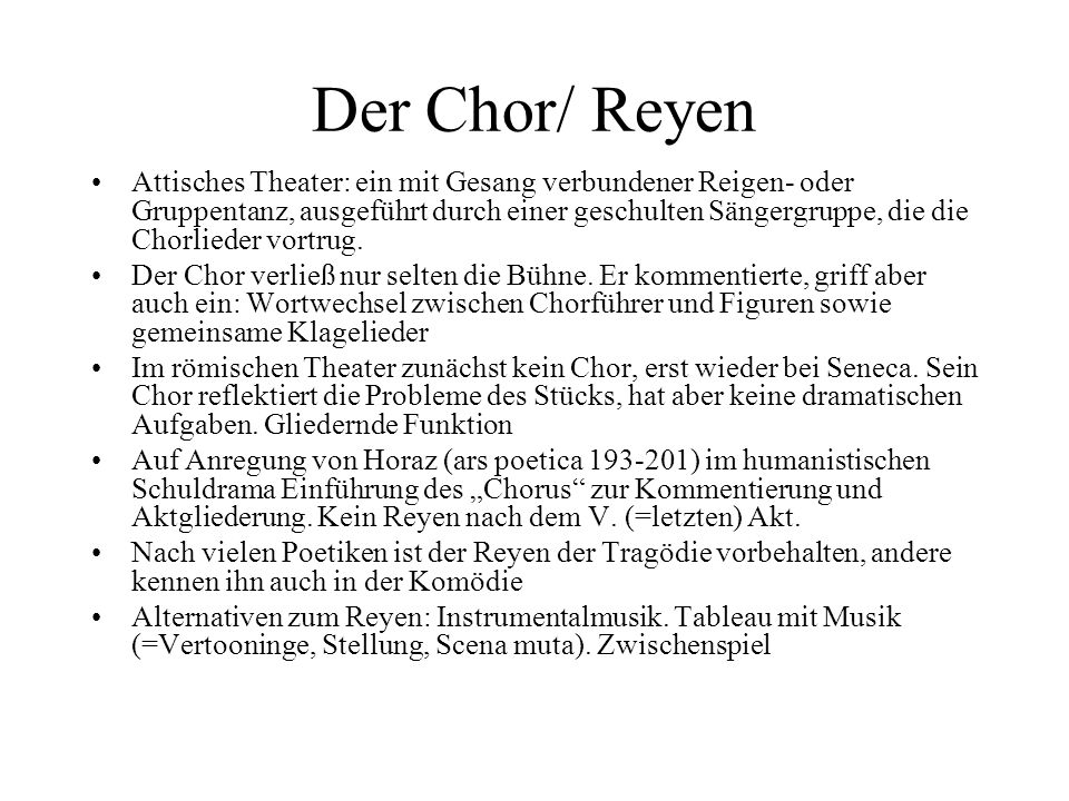 Der Chor/ Reyen