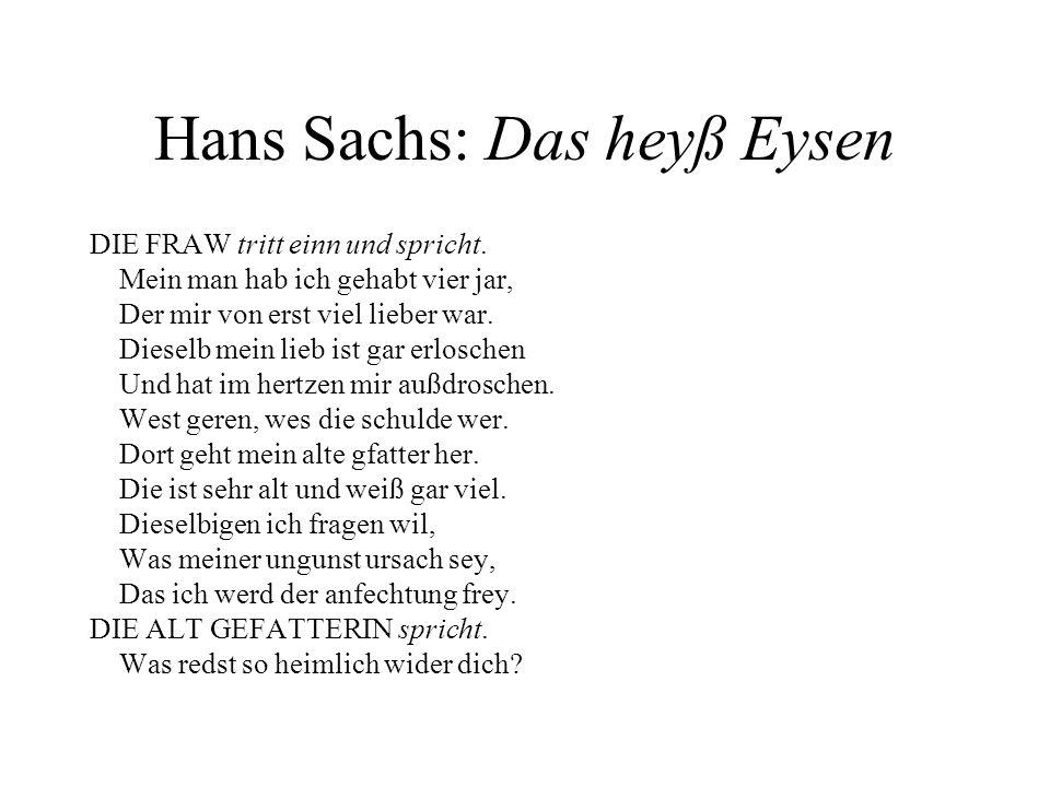 Hans Sachs: Das heyß Eysen