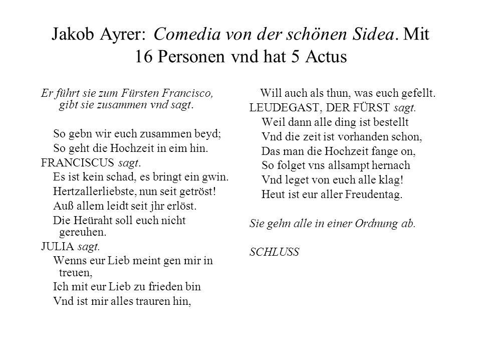Jakob Ayrer: Comedia von der schönen Sidea