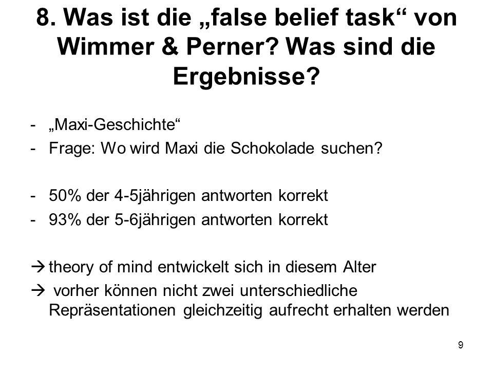 """8. Was ist die """"false belief task von Wimmer & Perner"""