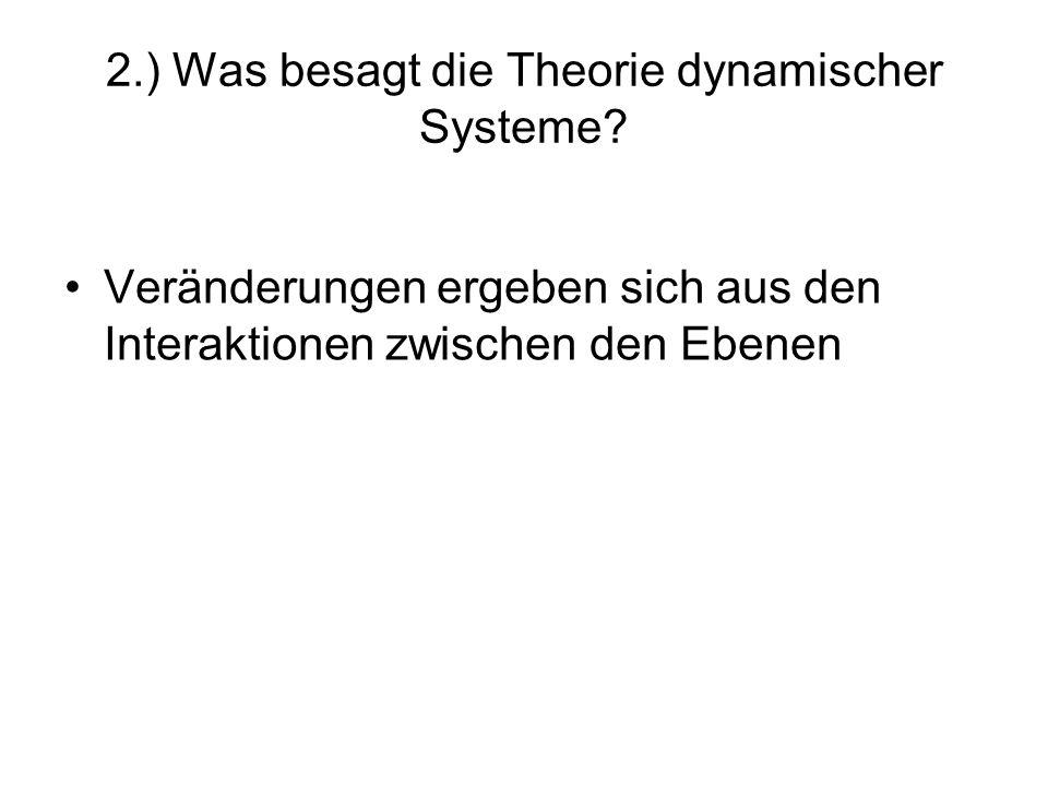 2.) Was besagt die Theorie dynamischer Systeme