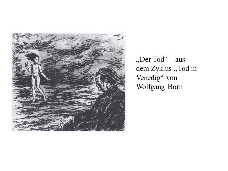 """""""Der Tod – aus dem Zyklus """"Tod in Venedig von Wolfgang Born"""