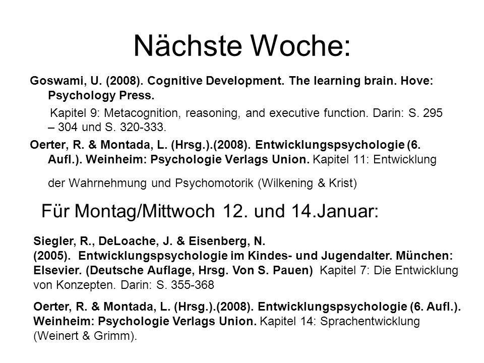 Nächste Woche: Für Montag/Mittwoch 12. und 14.Januar: