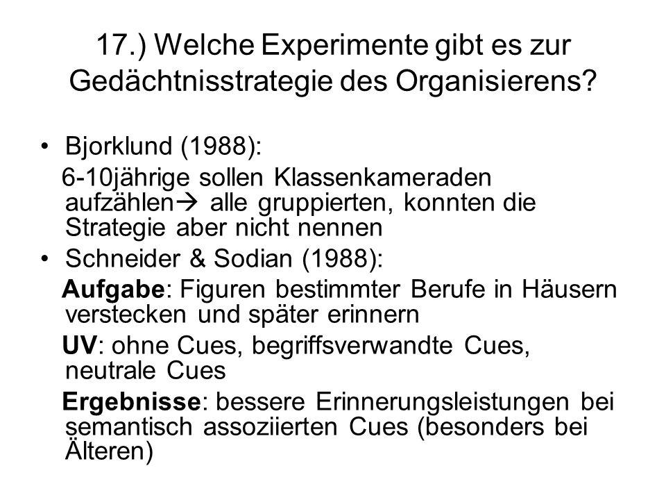 17.) Welche Experimente gibt es zur Gedächtnisstrategie des Organisierens