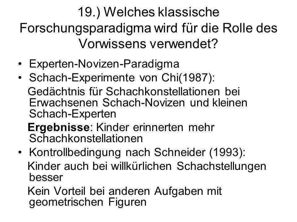 19.) Welches klassische Forschungsparadigma wird für die Rolle des Vorwissens verwendet