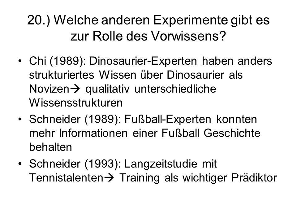 20.) Welche anderen Experimente gibt es zur Rolle des Vorwissens