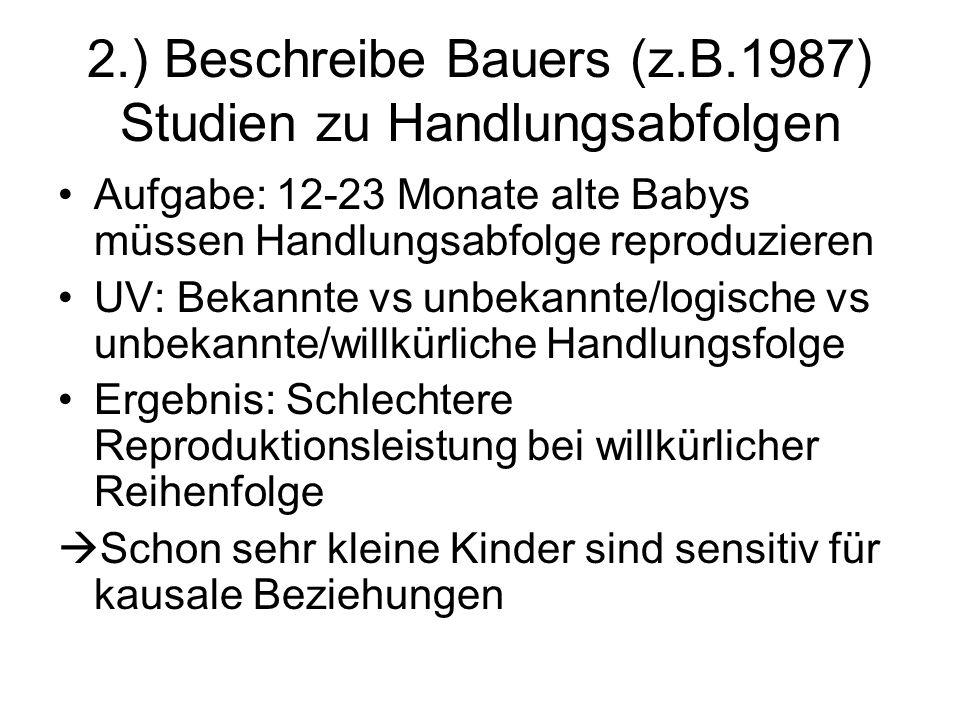 2.) Beschreibe Bauers (z.B.1987) Studien zu Handlungsabfolgen