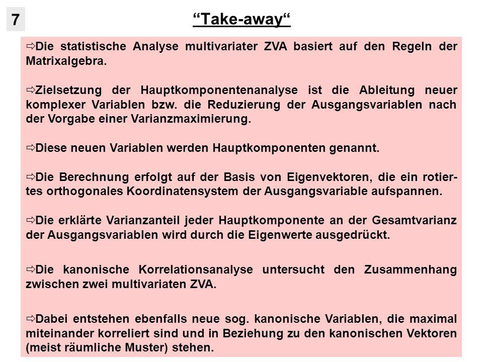 Take-away 7. Die statistische Analyse multivariater ZVA basiert auf den Regeln der Matrixalgebra.