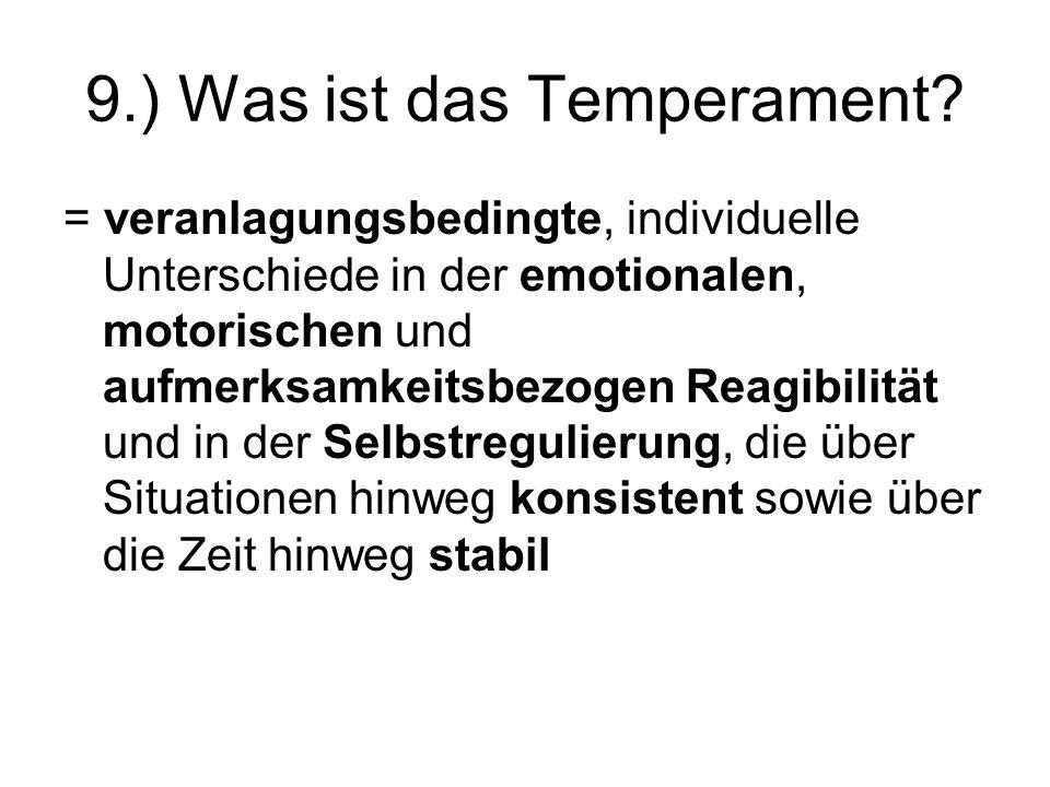 9.) Was ist das Temperament
