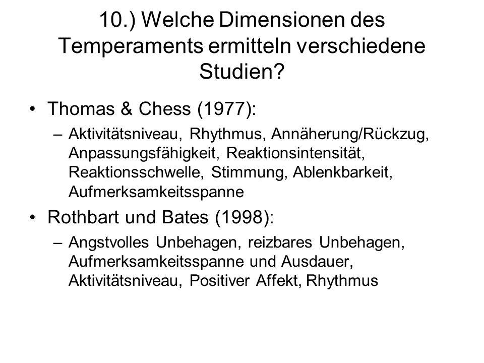 10.) Welche Dimensionen des Temperaments ermitteln verschiedene Studien