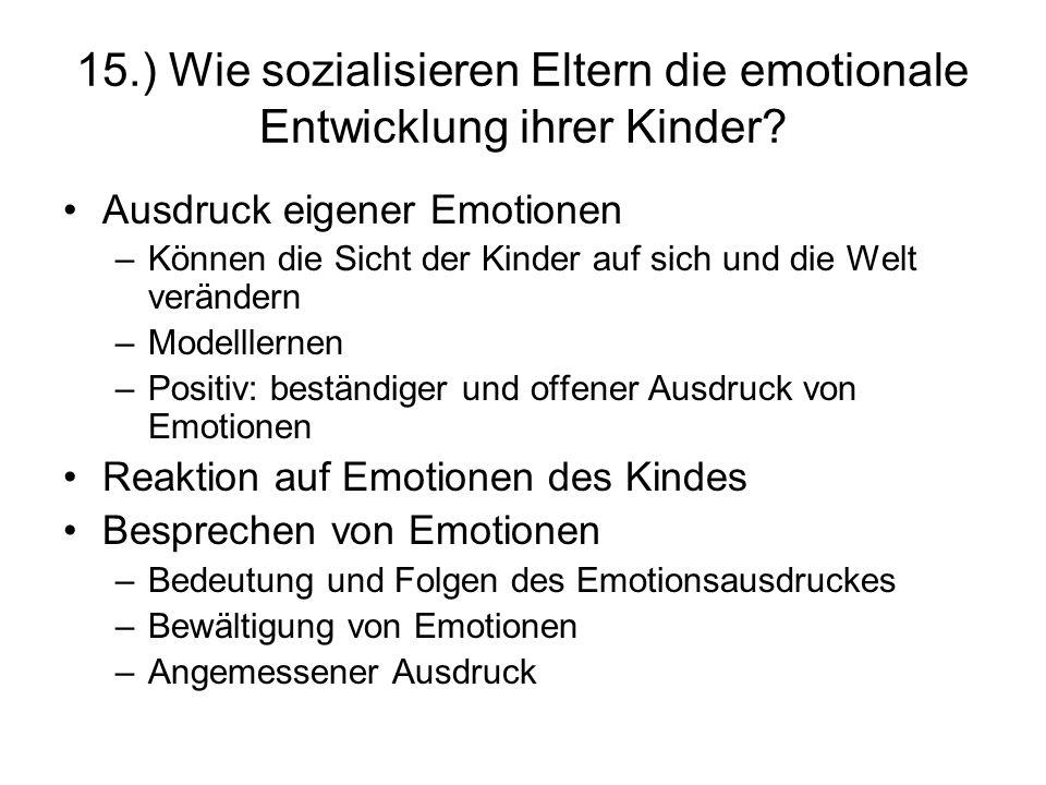 15.) Wie sozialisieren Eltern die emotionale Entwicklung ihrer Kinder
