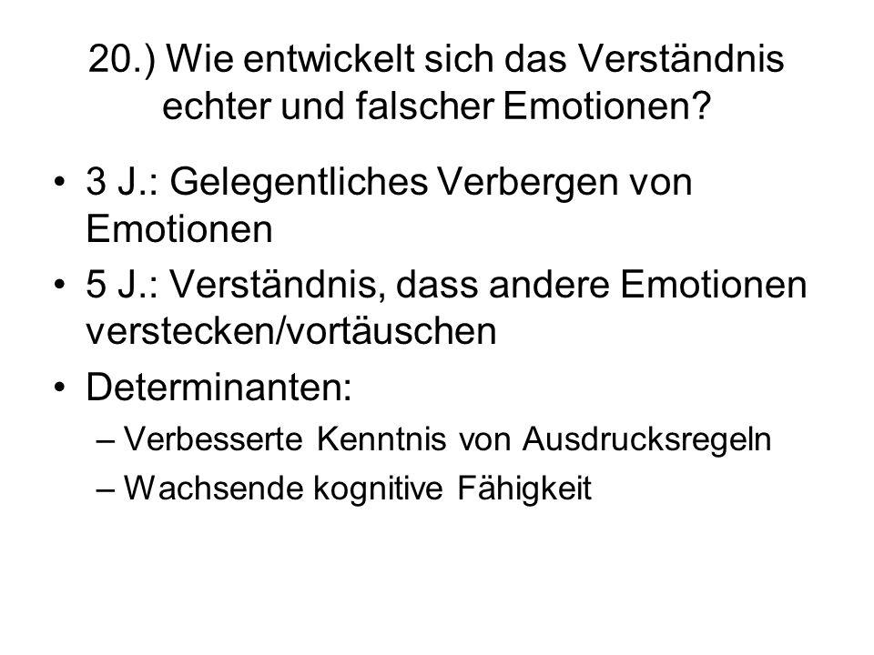 3 J.: Gelegentliches Verbergen von Emotionen