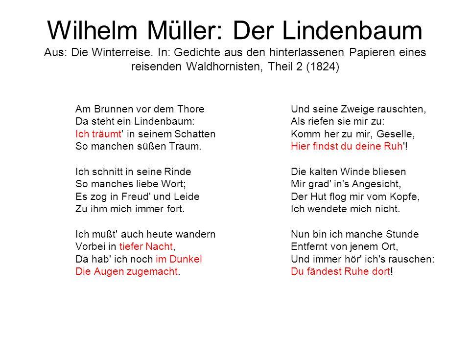 Wilhelm Müller: Der Lindenbaum Aus: Die Winterreise