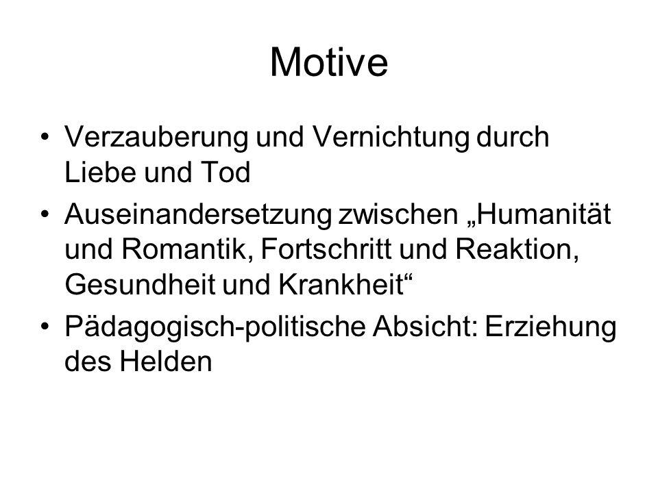 Motive Verzauberung und Vernichtung durch Liebe und Tod