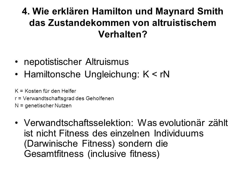 nepotistischer Altruismus Hamiltonsche Ungleichung: K < rN