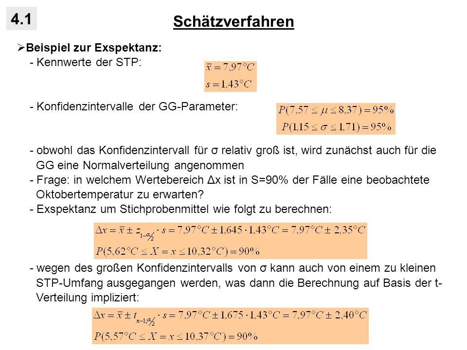 Schätzverfahren 4.1 Beispiel zur Exspektanz: - Kennwerte der STP: