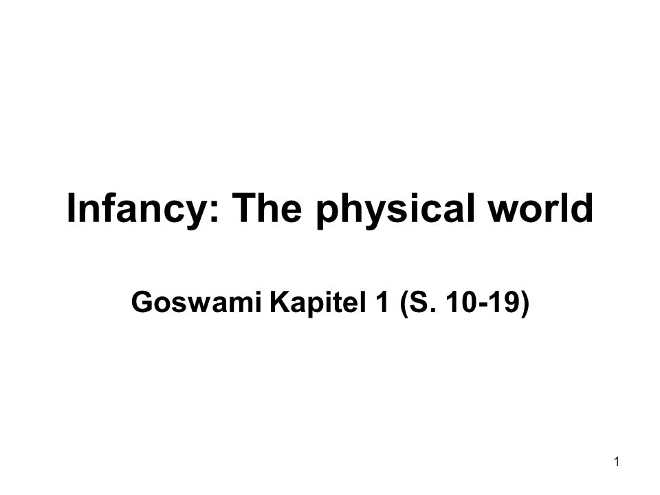 Infancy: The physical world