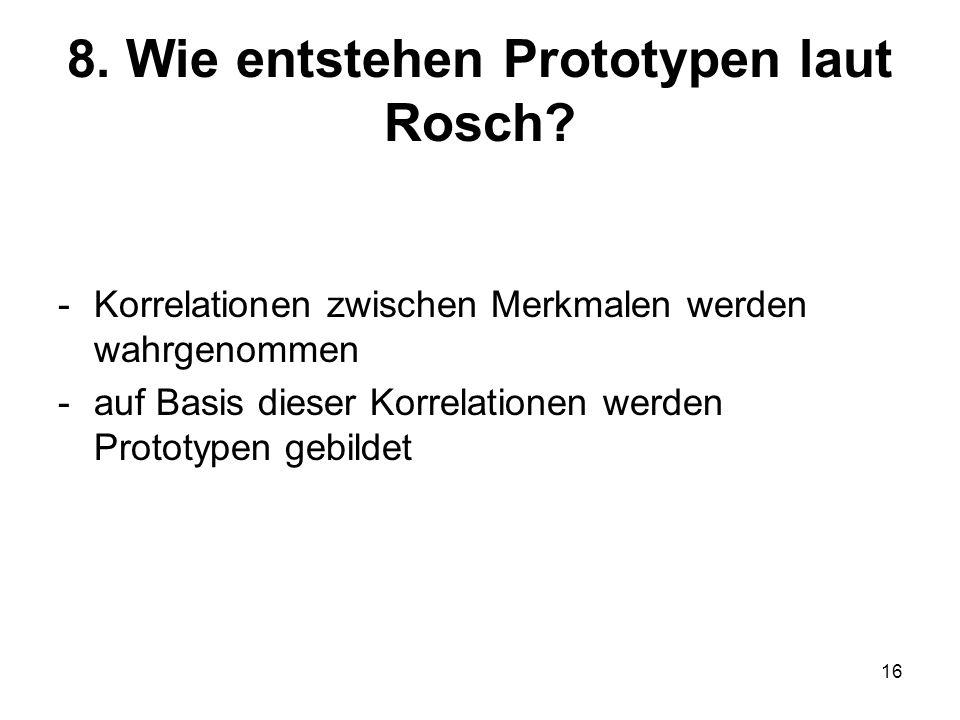 8. Wie entstehen Prototypen laut Rosch