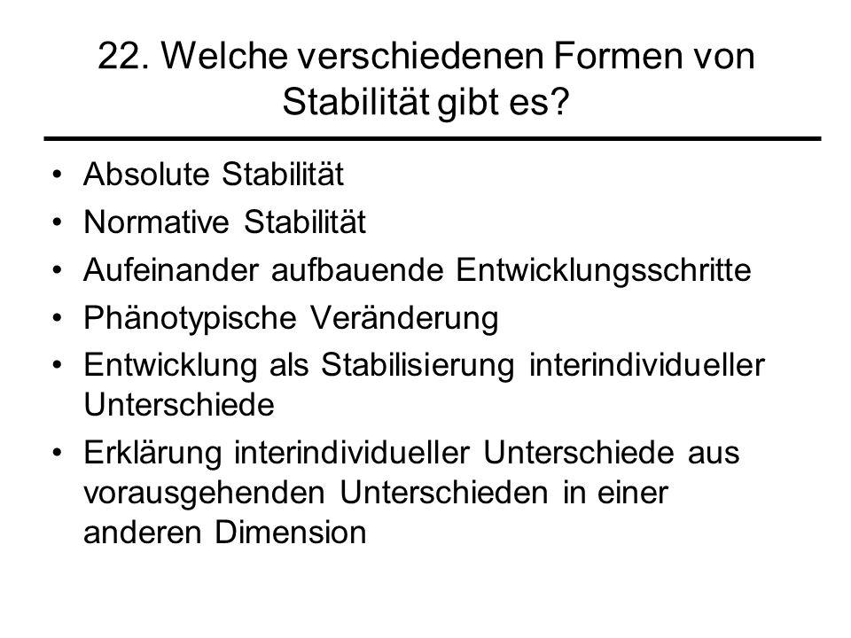22. Welche verschiedenen Formen von Stabilität gibt es