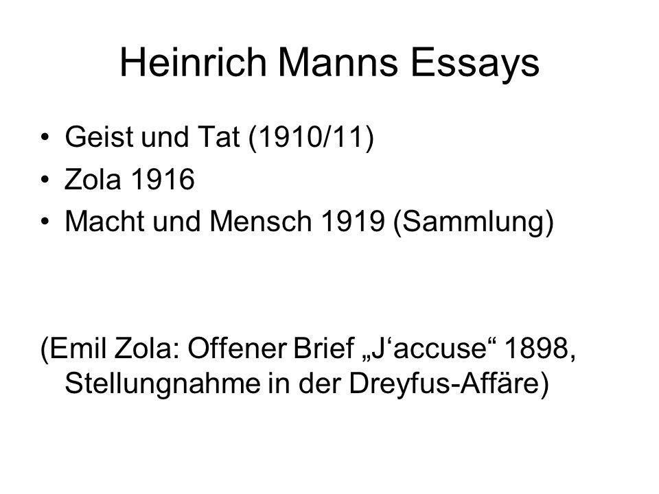 Heinrich Manns Essays Geist und Tat (1910/11) Zola 1916