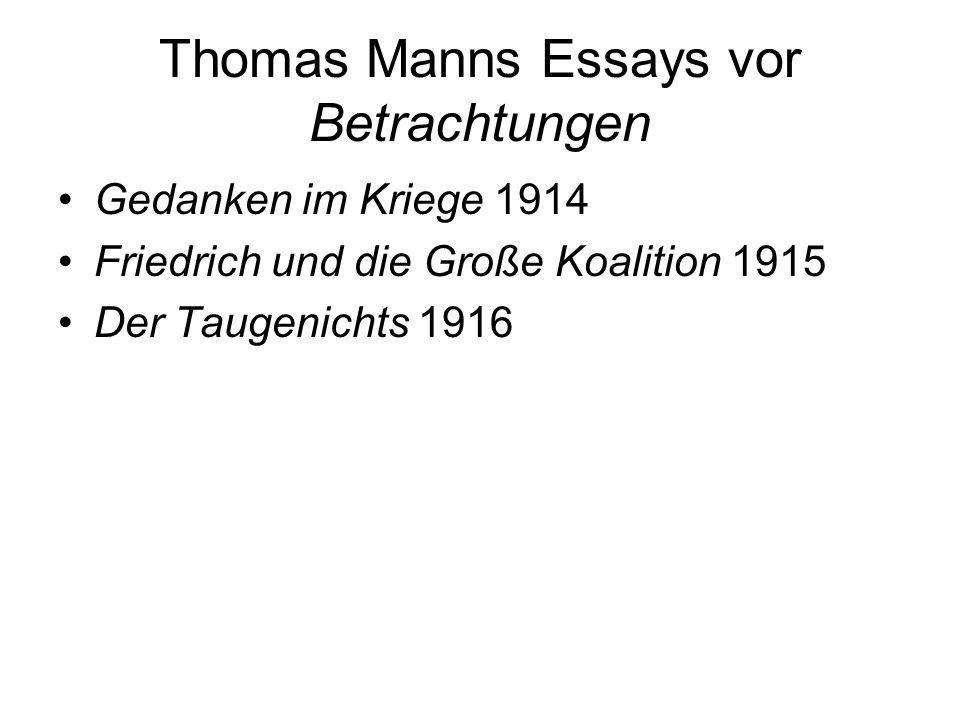 Thomas Manns Essays vor Betrachtungen