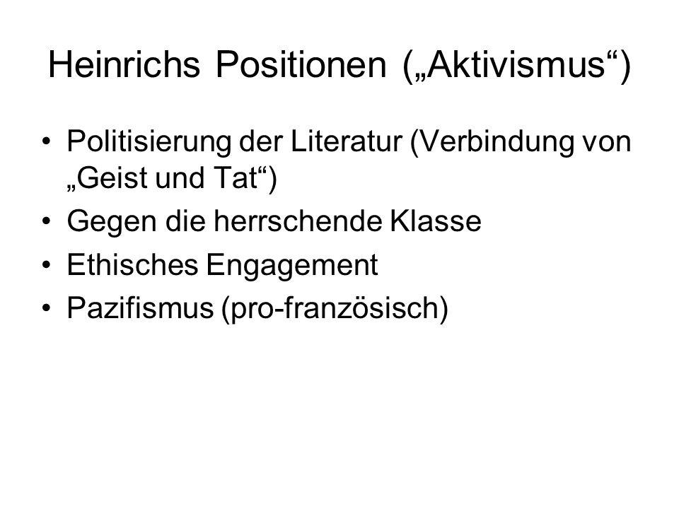 """Heinrichs Positionen (""""Aktivismus )"""