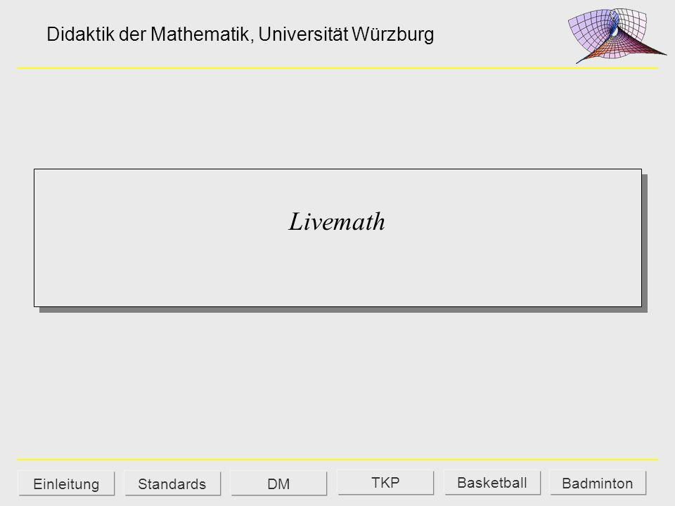 Livemath Didaktik der Mathematik, Universität Würzburg Einleitung