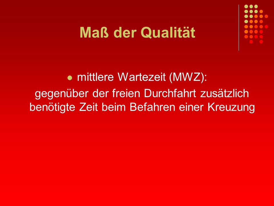 mittlere Wartezeit (MWZ):