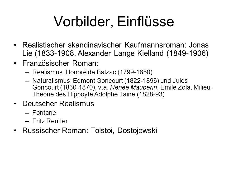 Vorbilder, Einflüsse Realistischer skandinavischer Kaufmannsroman: Jonas Lie (1833-1908, Alexander Lange Kielland (1849-1906)