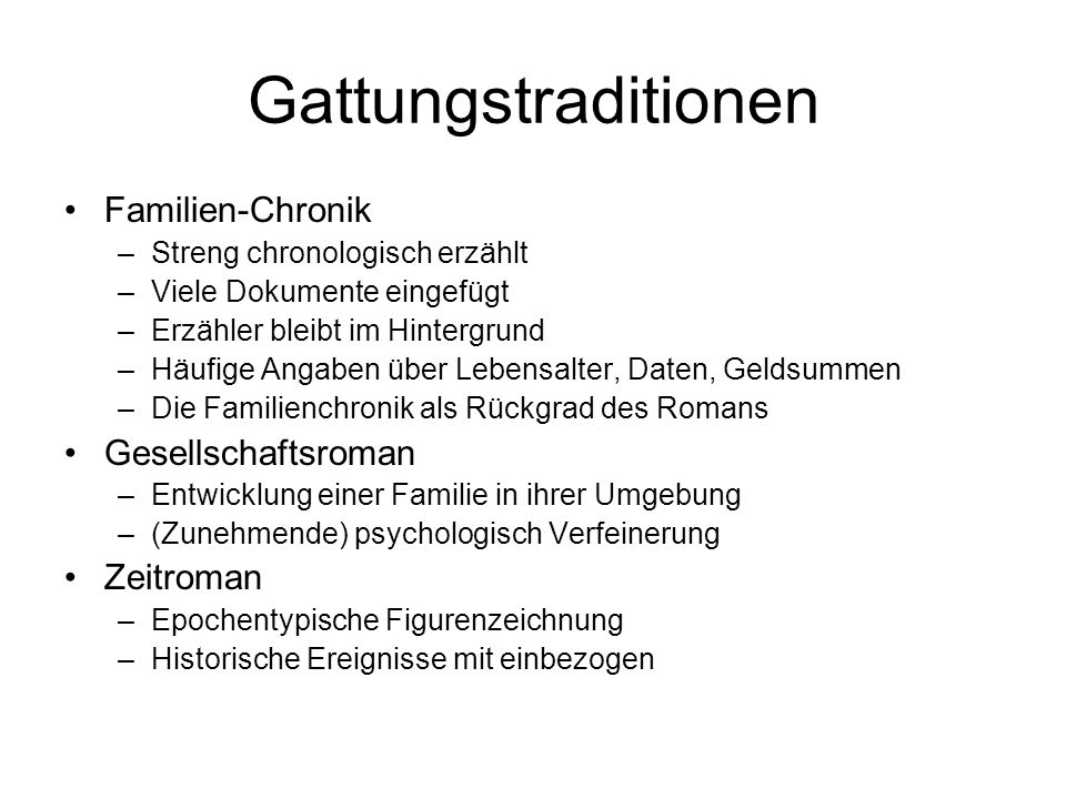 Gattungstraditionen Familien-Chronik Gesellschaftsroman Zeitroman