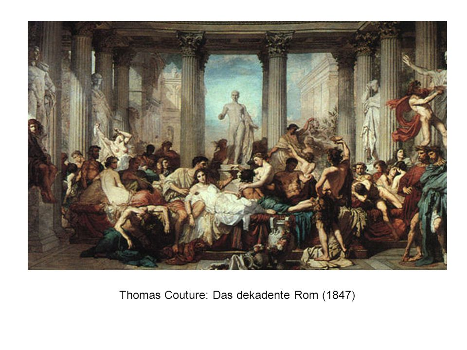 Thomas Couture: Das dekadente Rom (1847)