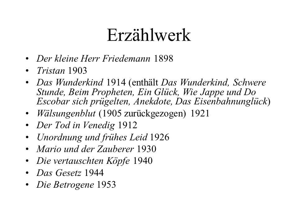 Erzählwerk Der kleine Herr Friedemann 1898 Tristan 1903