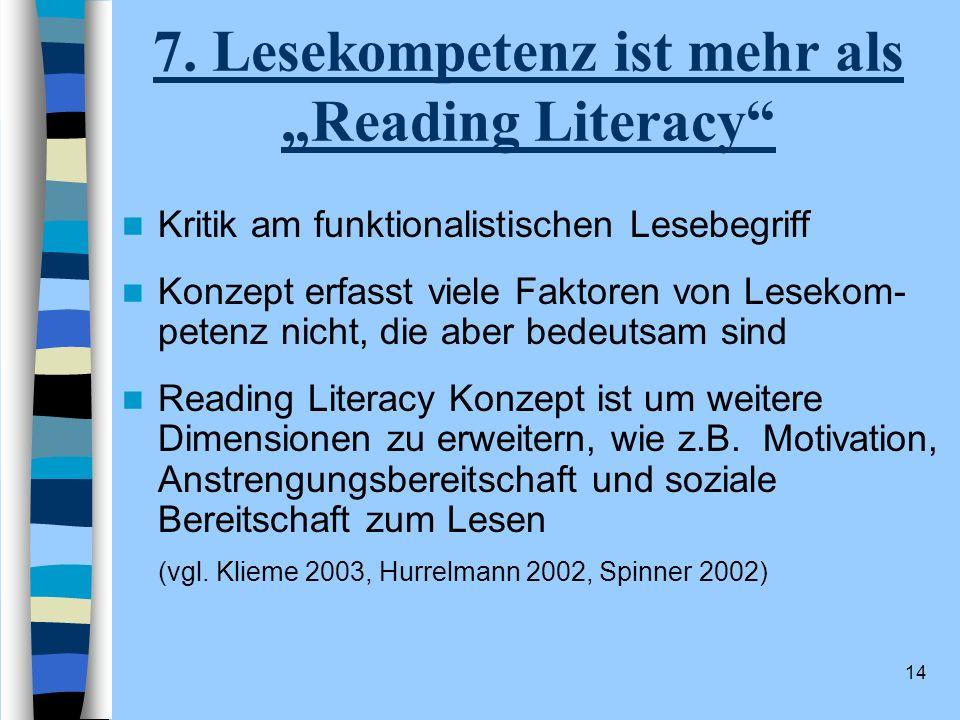 """7. Lesekompetenz ist mehr als """"Reading Literacy"""