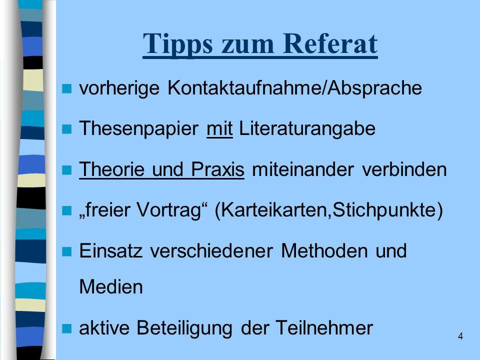 Tipps zum Referat vorherige Kontaktaufnahme/Absprache