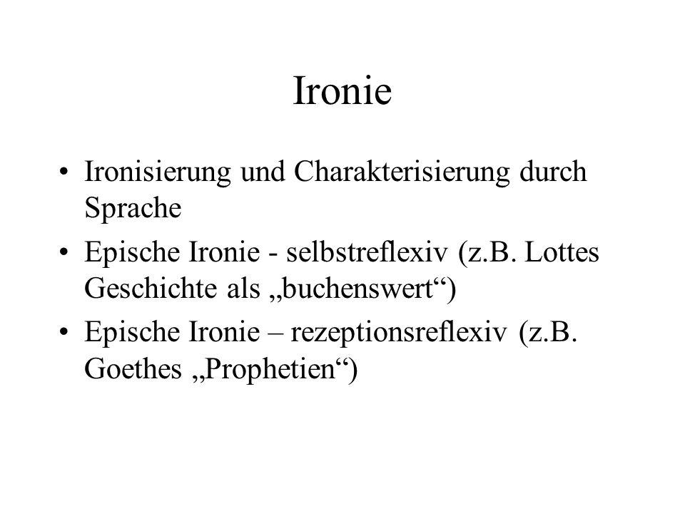 Ironie Ironisierung und Charakterisierung durch Sprache