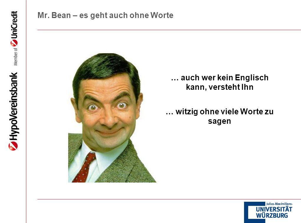Mr. Bean – es geht auch ohne Worte