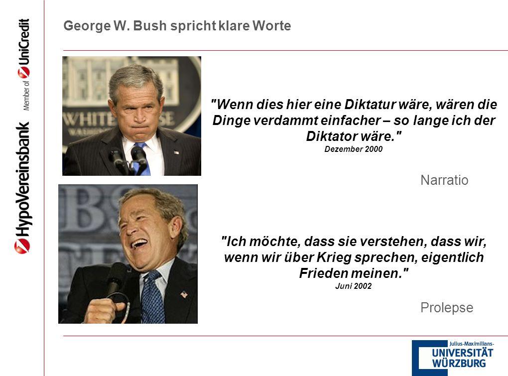 George W. Bush spricht klare Worte