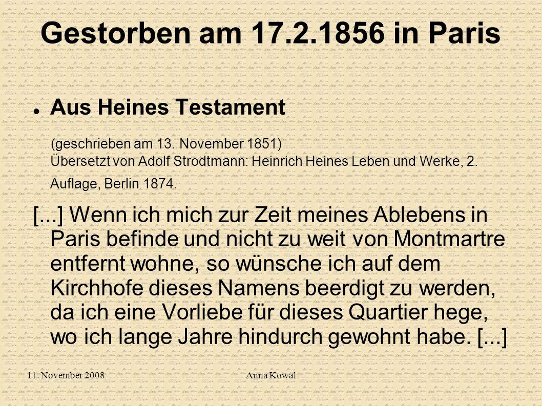 Gestorben am 17.2.1856 in Paris Aus Heines Testament