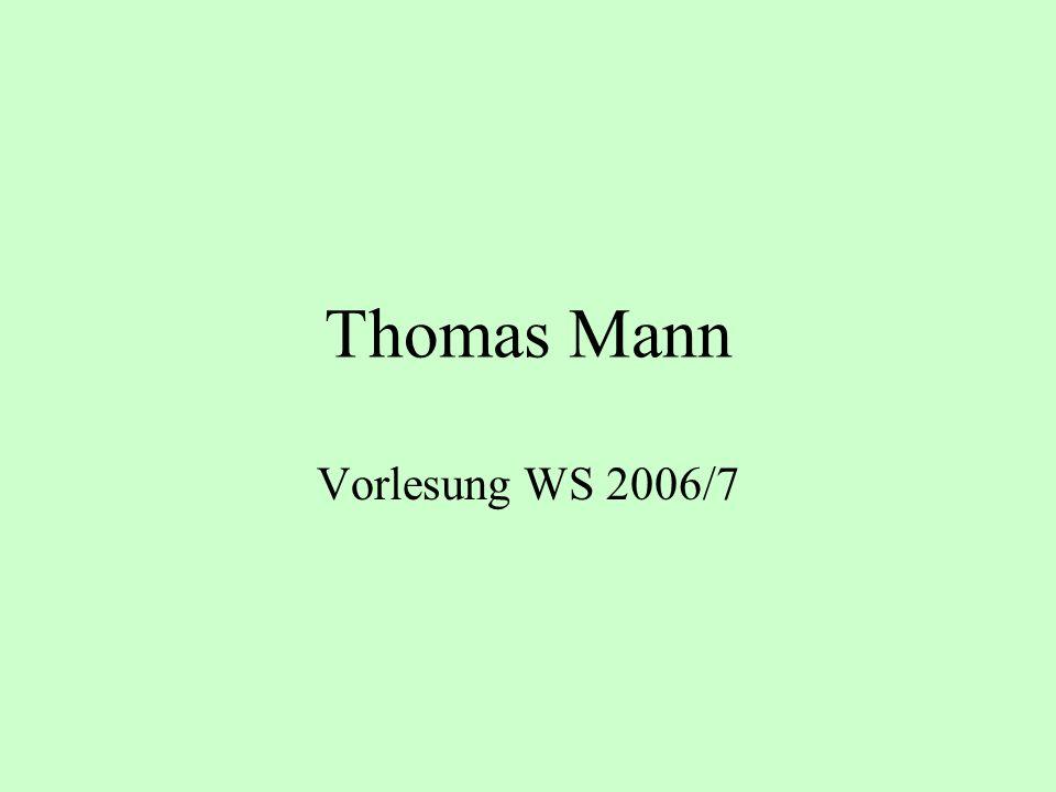 Thomas Mann Vorlesung WS 2006/7