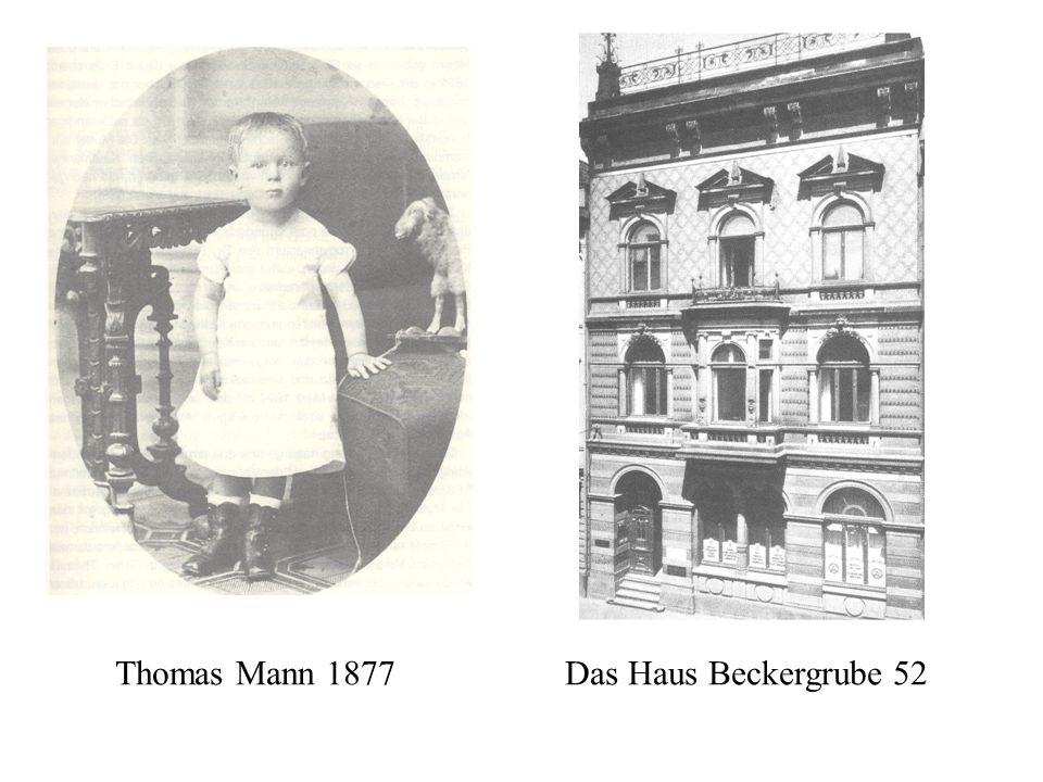 Thomas Mann 1877 Das Haus Beckergrube 52