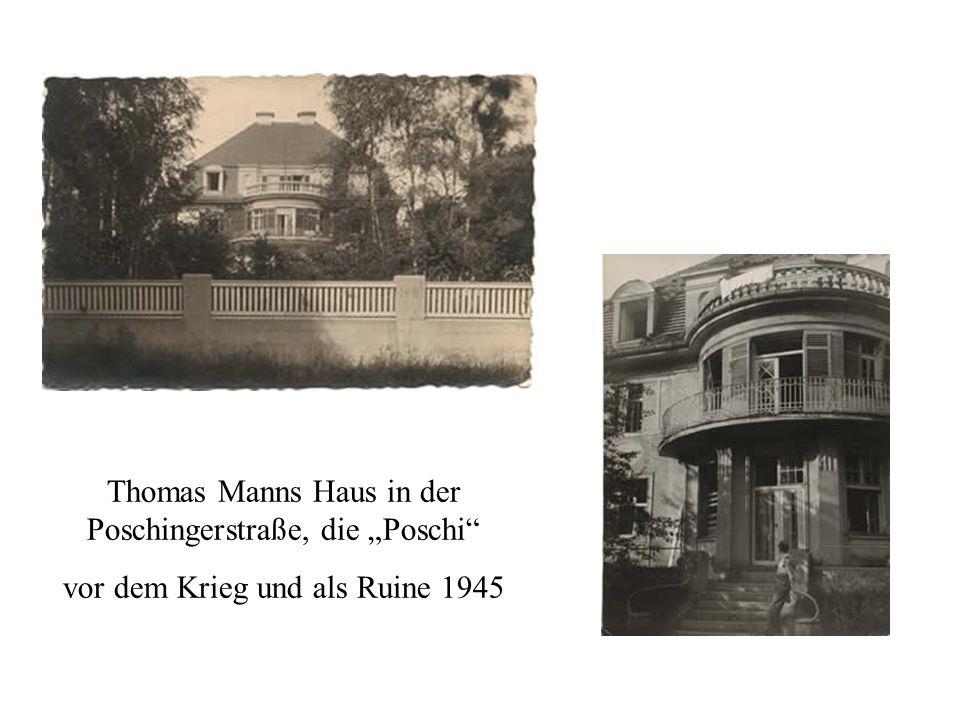 """Thomas Manns Haus in der Poschingerstraße, die """"Poschi"""
