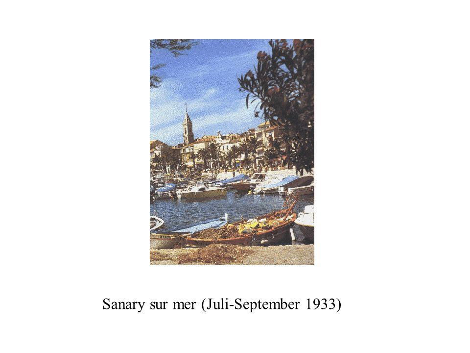 Sanary sur mer (Juli-September 1933)