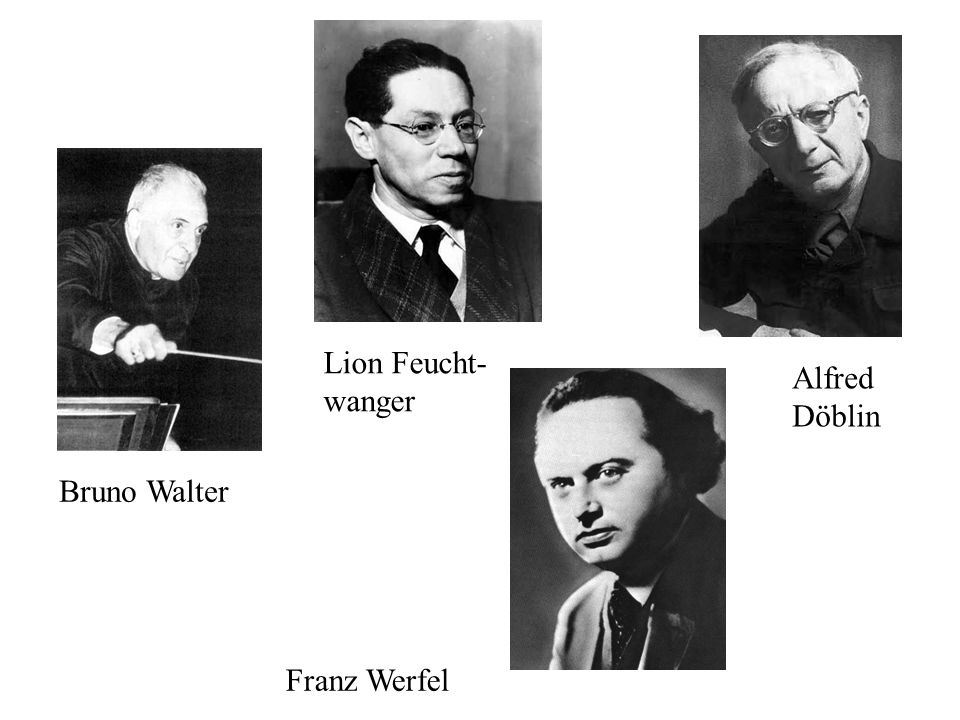 Lion Feucht-wanger Alfred Döblin Bruno Walter Franz Werfel