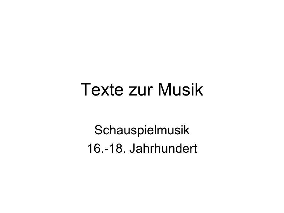 Schauspielmusik 16.-18. Jahrhundert