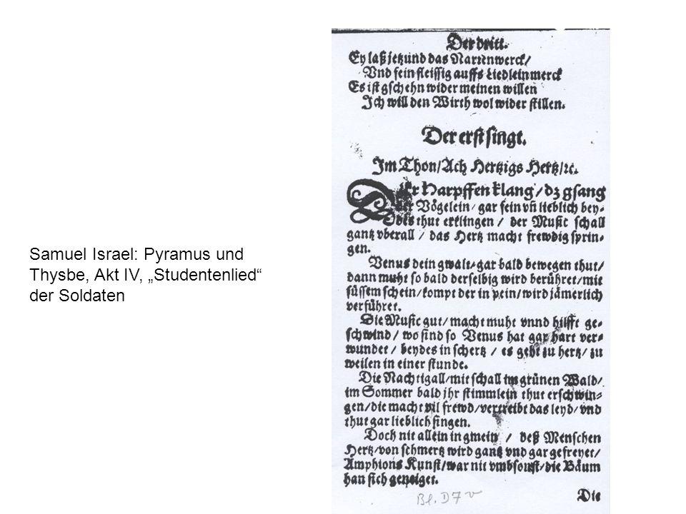 """Samuel Israel: Pyramus und Thysbe, Akt IV, """"Studentenlied der Soldaten"""
