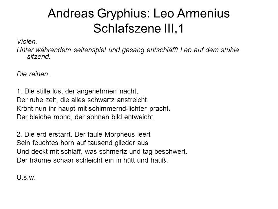 Andreas Gryphius: Leo Armenius Schlafszene III,1