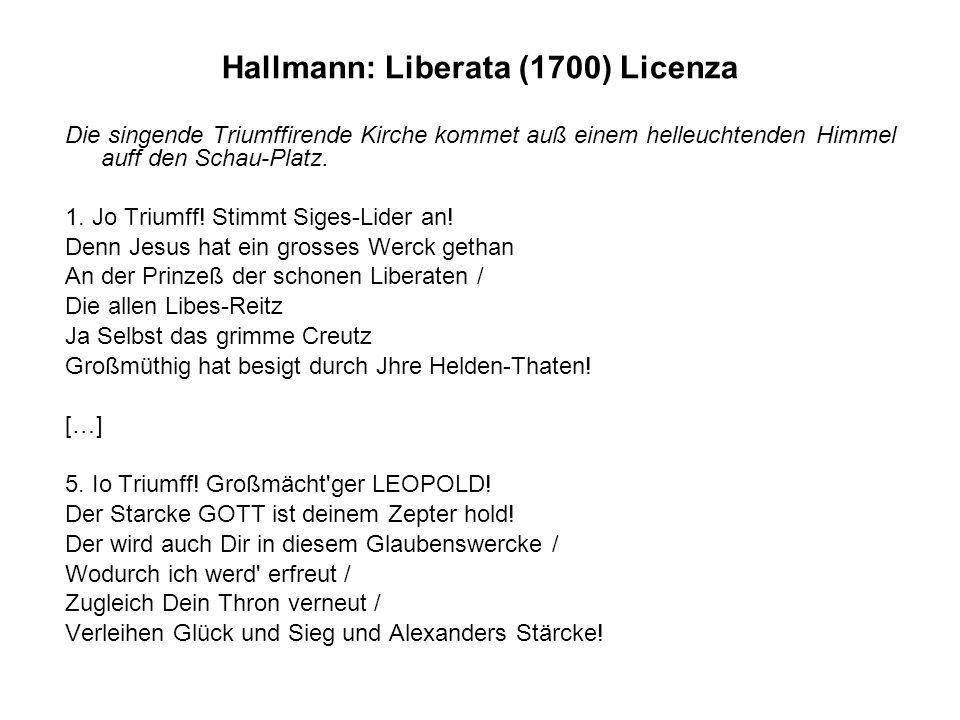 Hallmann: Liberata (1700) Licenza