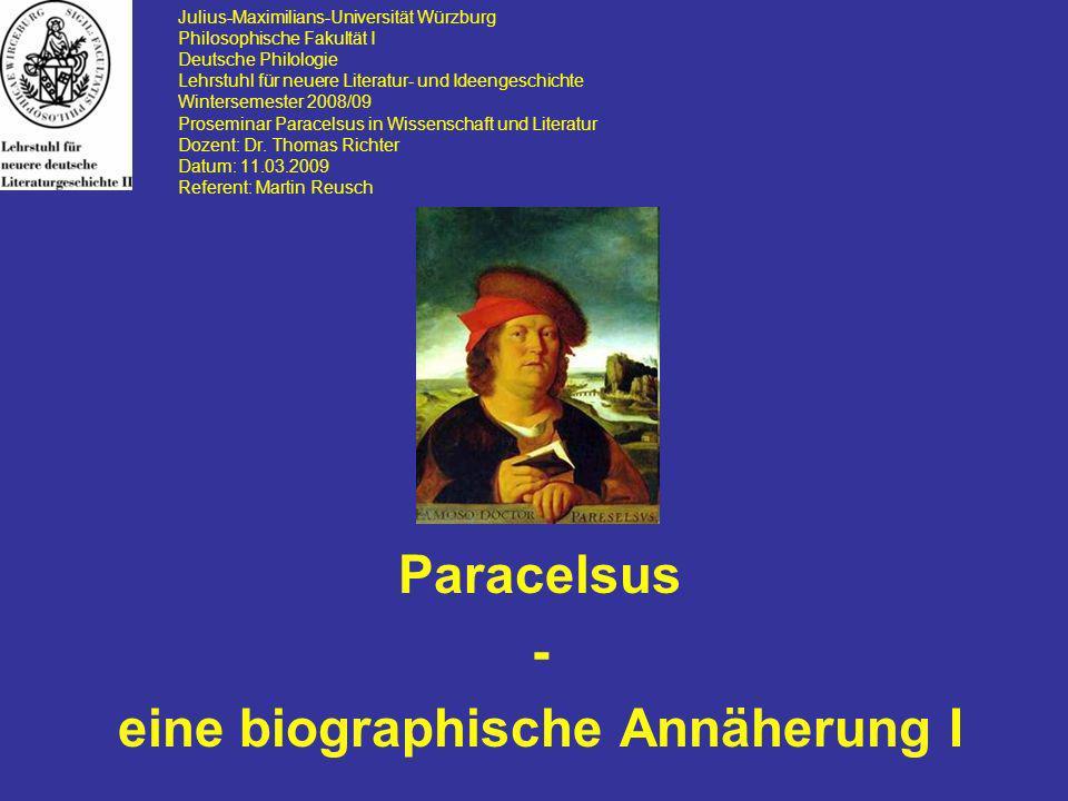 Paracelsus - eine biographische Annäherung I