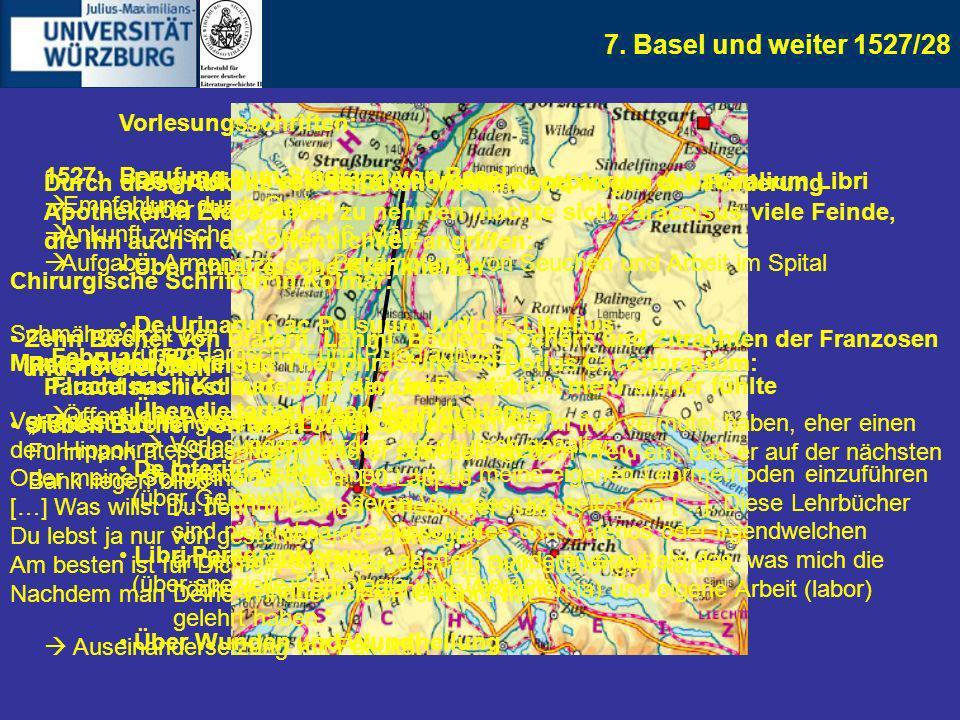 7. Basel und weiter 1527/28 Vorlesungsschriften: