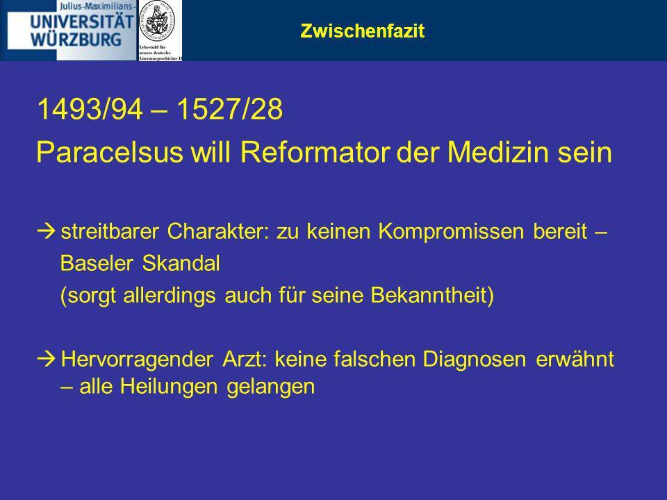 Paracelsus will Reformator der Medizin sein